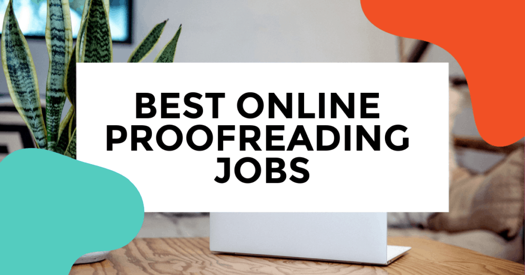 Online proofreading jobs featured image with laptop on table with a plant on desk