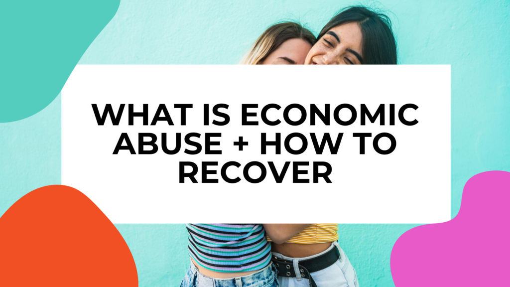 economic abuse featured image of two women hugging