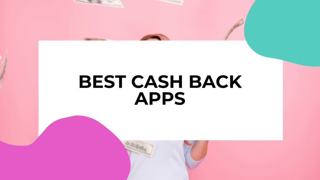 cash back apps featured image with a woman in the background throwing money