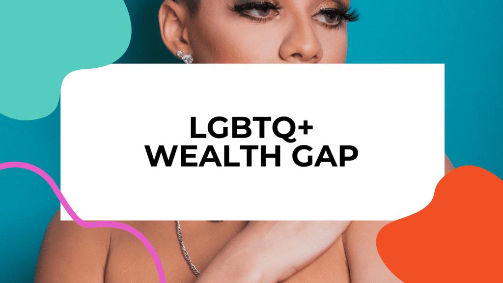 lgbtq wealth gap featured image