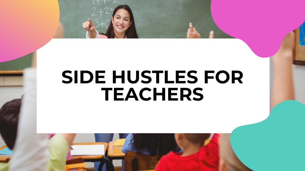 side hustles for teachers featured image