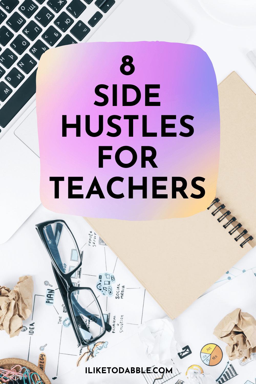 side hustles for teachers pinnable image